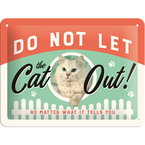 Retro Skilt 15x20cm - Do not let the cat out