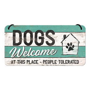 Retro Skilt 10x20cm - Dogs welcome